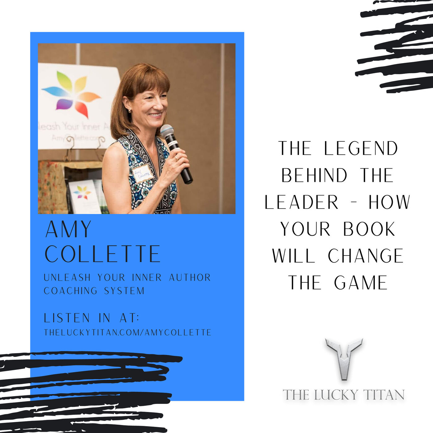 The Legend Behind the Leader - How Your Book Will Change The Game With Amy Collette