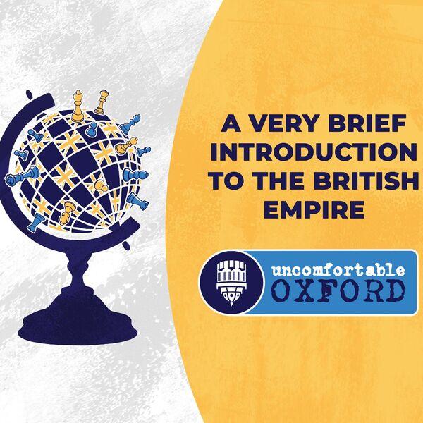 A Very Brief Introduction to the British Empire Podcast Podcast Artwork Image