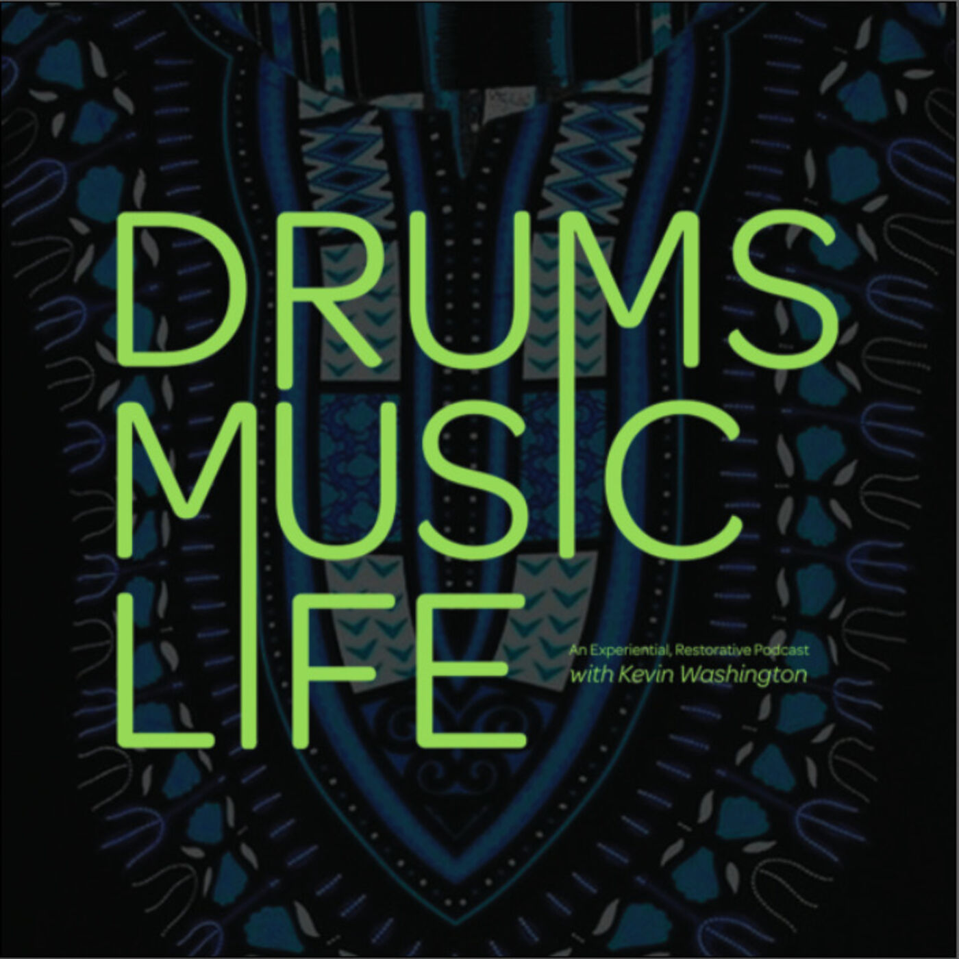 Episode 1: Drums.Music.Life...With Kevin Washington: Launch