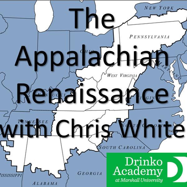 The Appalachian Renaissance with Chris White Podcast Artwork Image