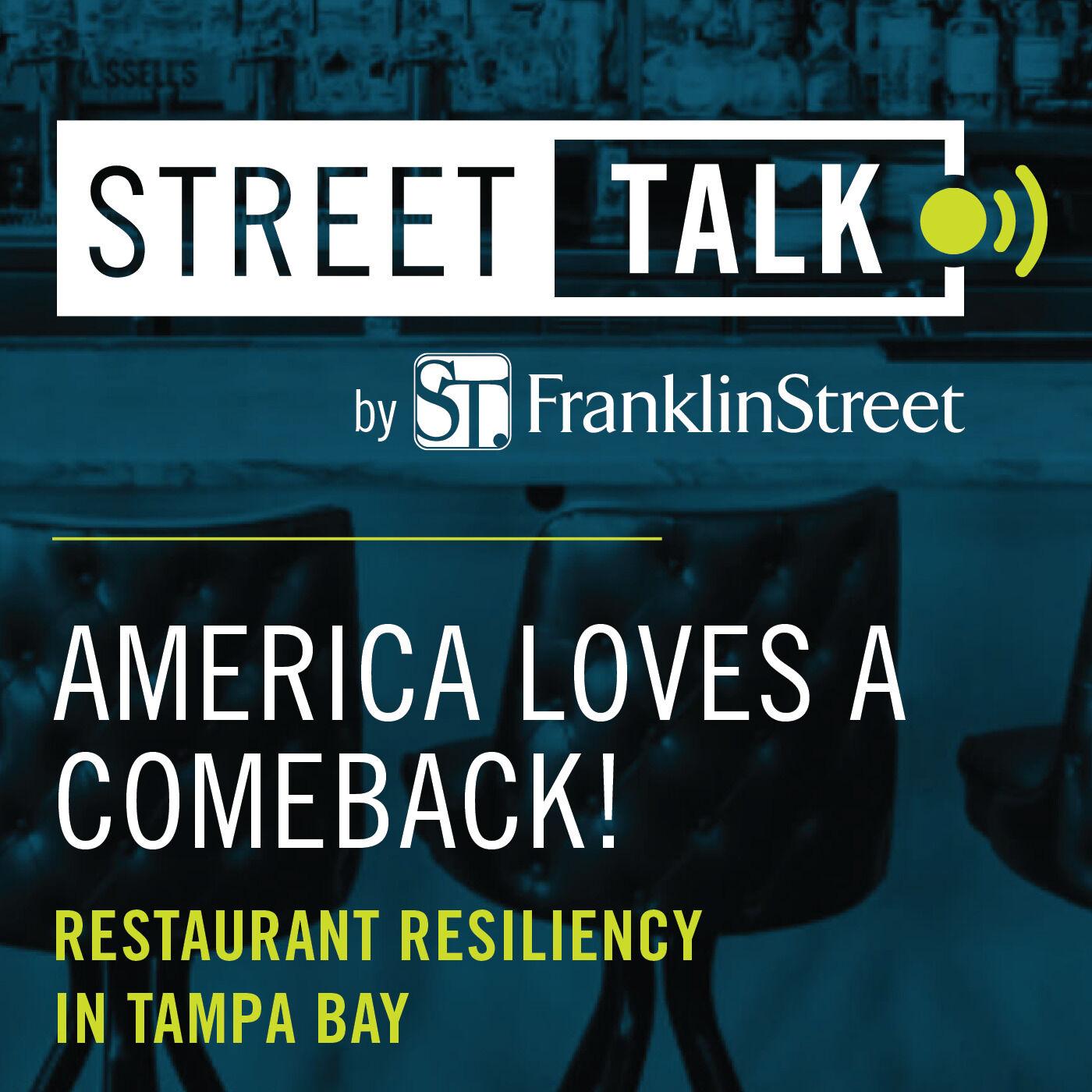 America Loves a Comeback! Restaurant Resiliency in Tampa Bay