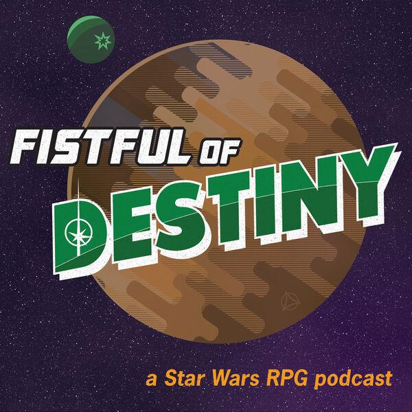Fistful of Destiny Podcast Artwork Image