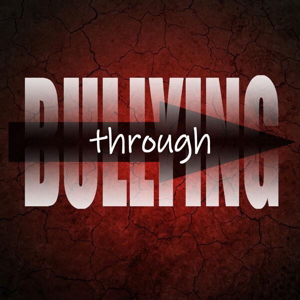 Through Bullying Podcast Artwork Image