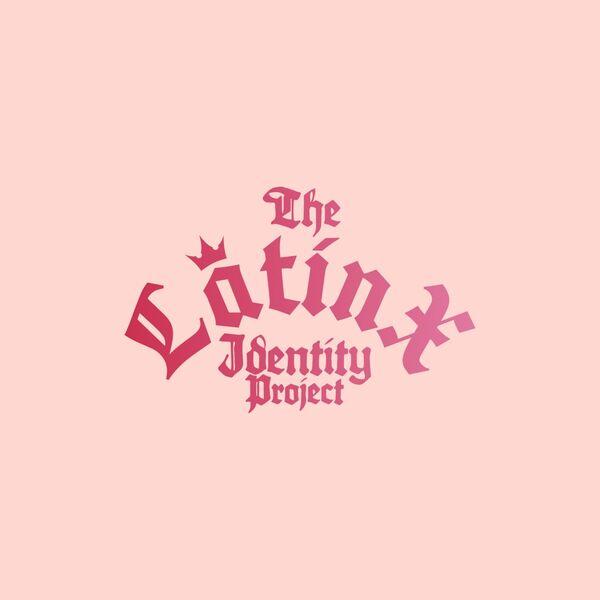 The Latinx Identity Project Podcast Artwork Image