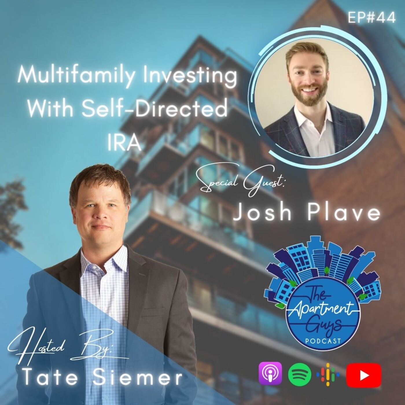 Episode 044: Josh Plave - Multifamily Investing With Self-Directed IRA