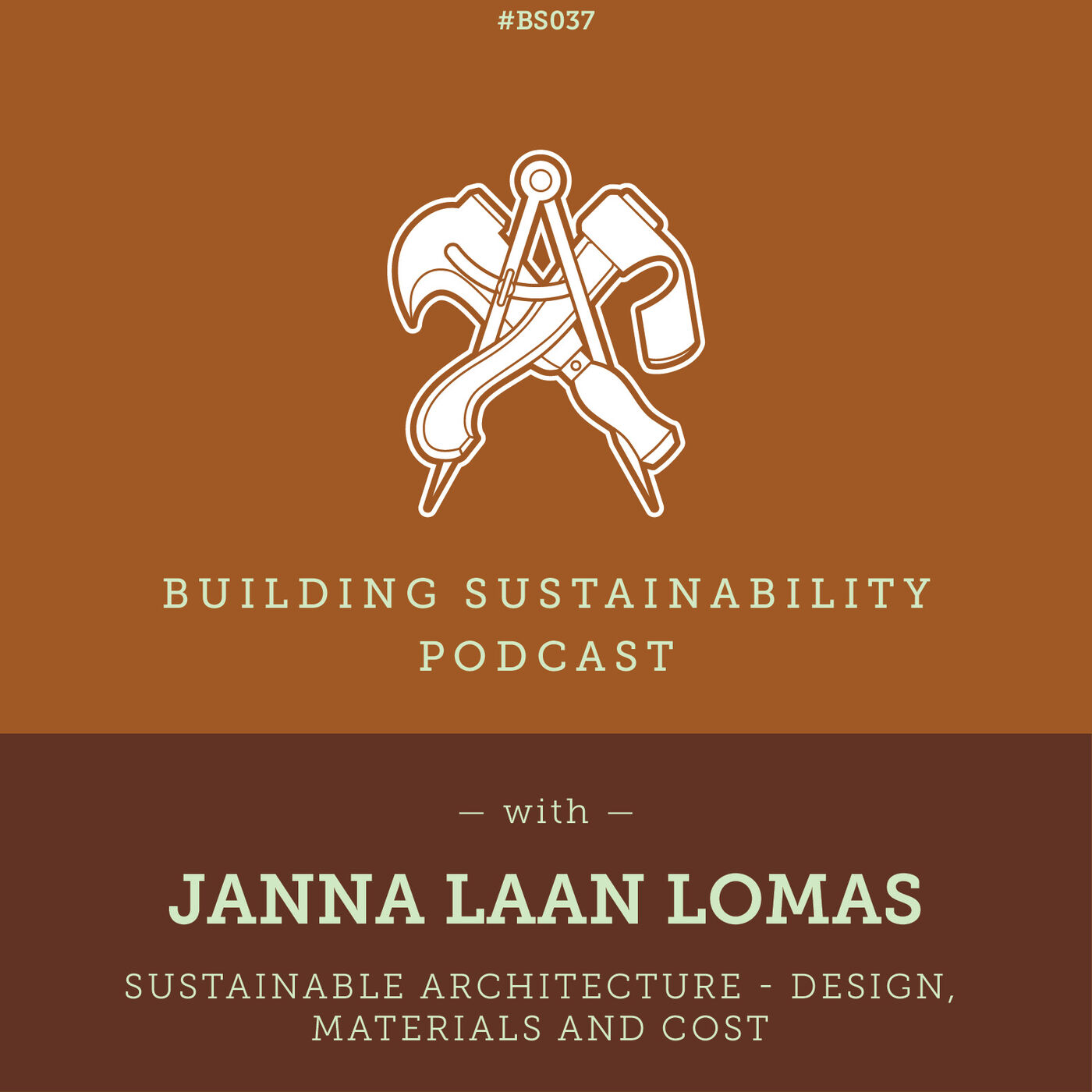 Sustainable architecture - Design, Materials and Cost - Janna Laan Lomas - BS037