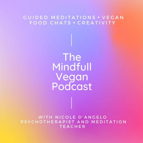 The Mindfull Vegan Podcast Artwork Image