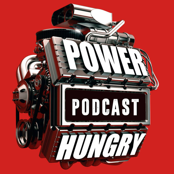 The Power Hungry Podcast Podcast Artwork Image