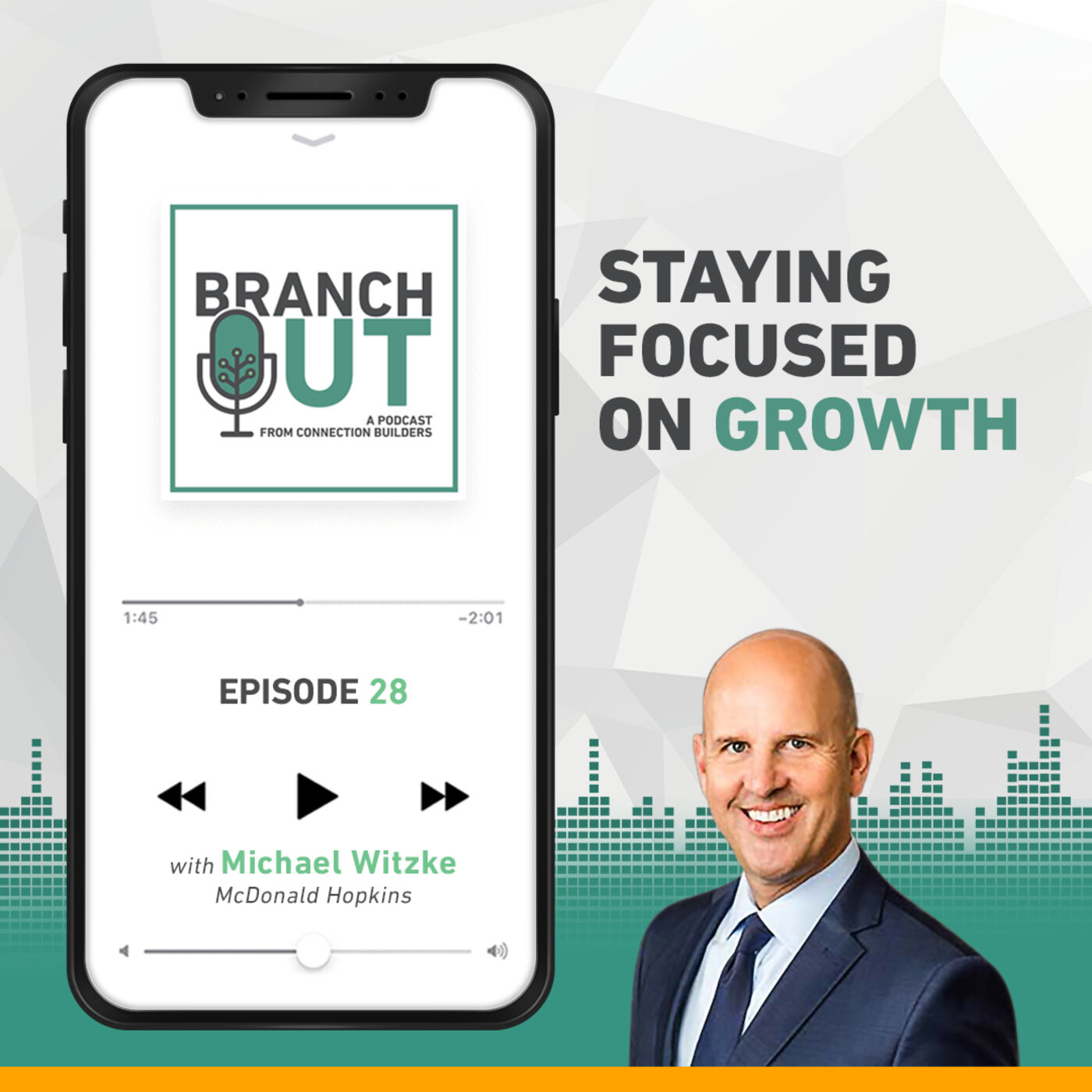 Staying Focused On Growth - Mike Witzke