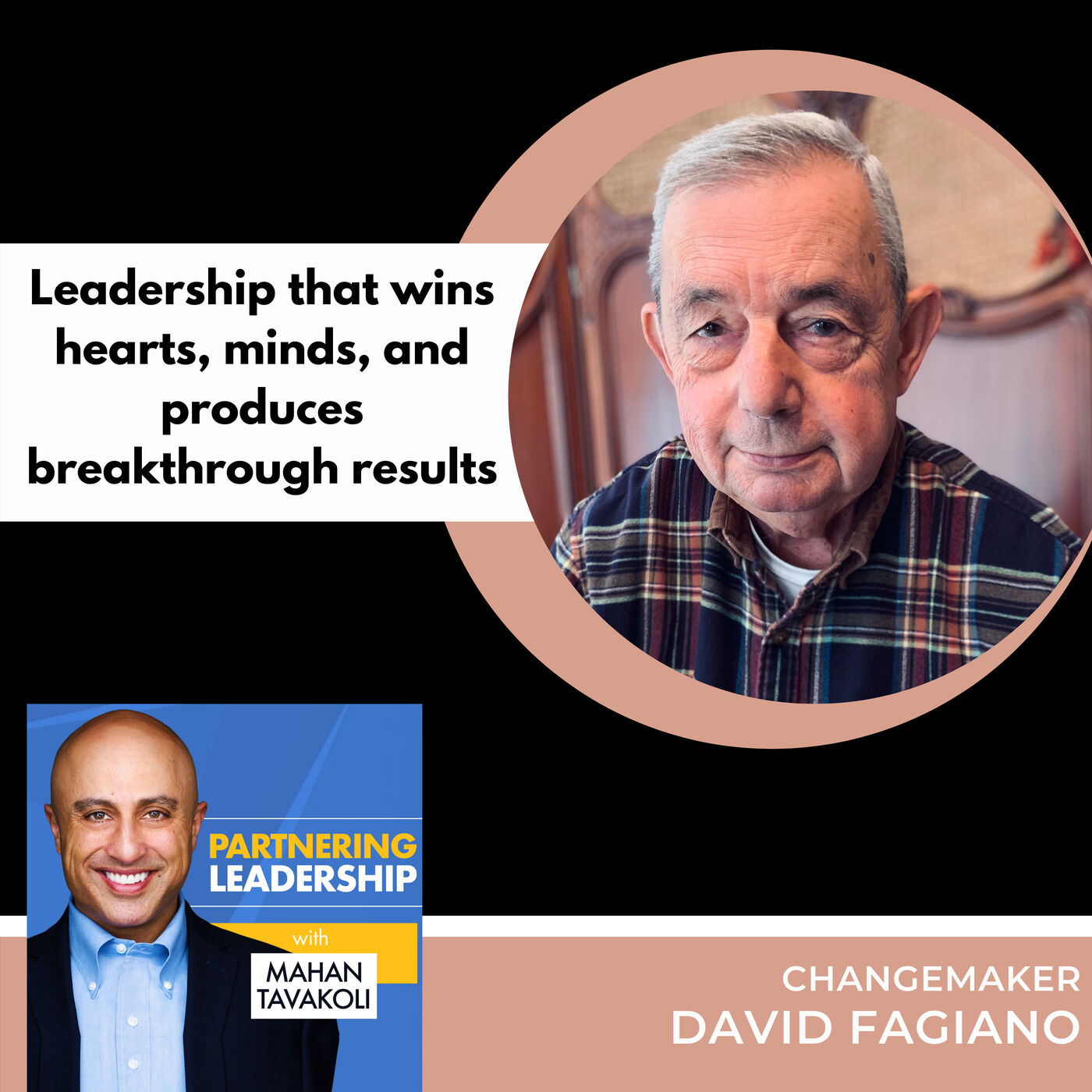 Leadership that wins hearts, minds, and produces breakthrough results with David Fagiano | Thoughtleader