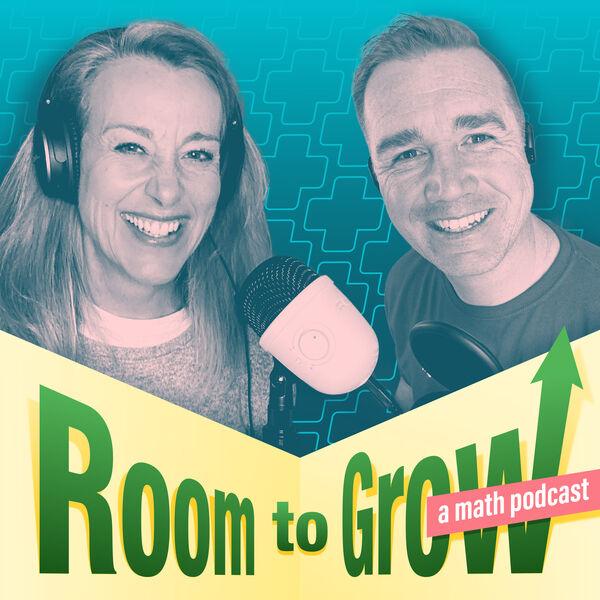 Room to Grow - a Math Podcast Podcast Artwork Image
