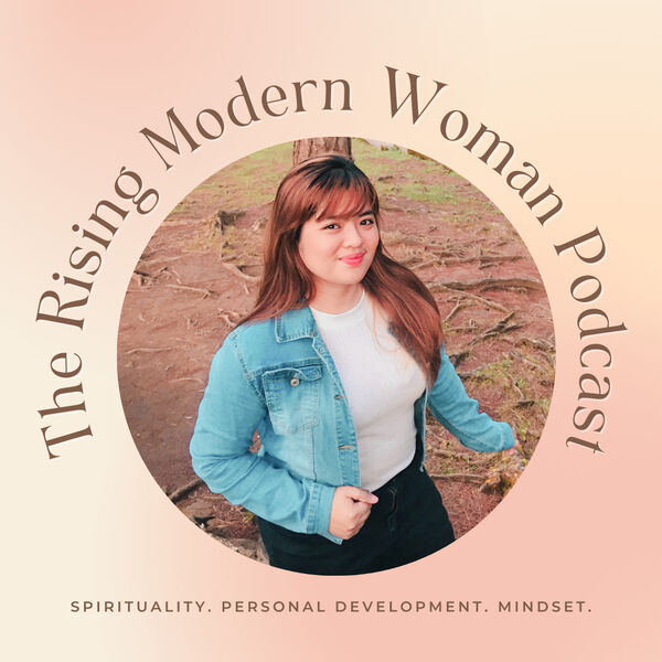The Rising Modern Woman Podcast  Podcast Artwork Image
