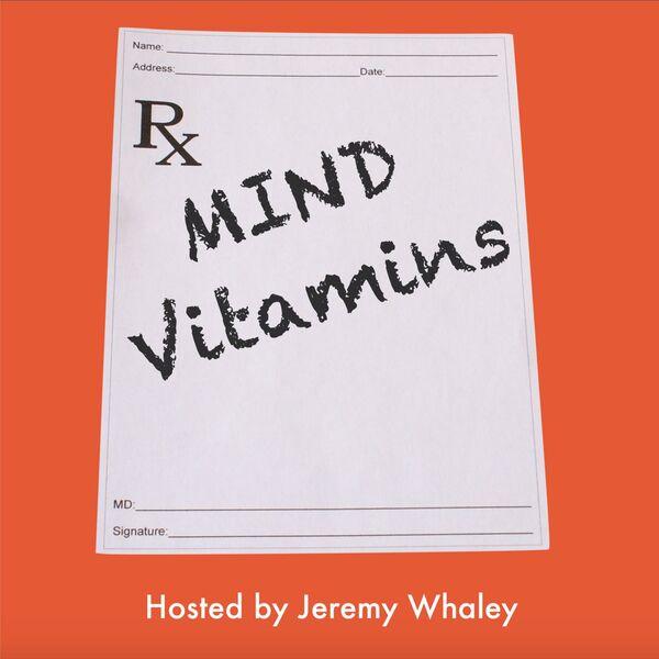 Mind Vitamins Podcast Podcast Artwork Image