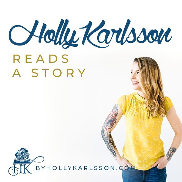 Holly Reads a Story Podcast Artwork Image