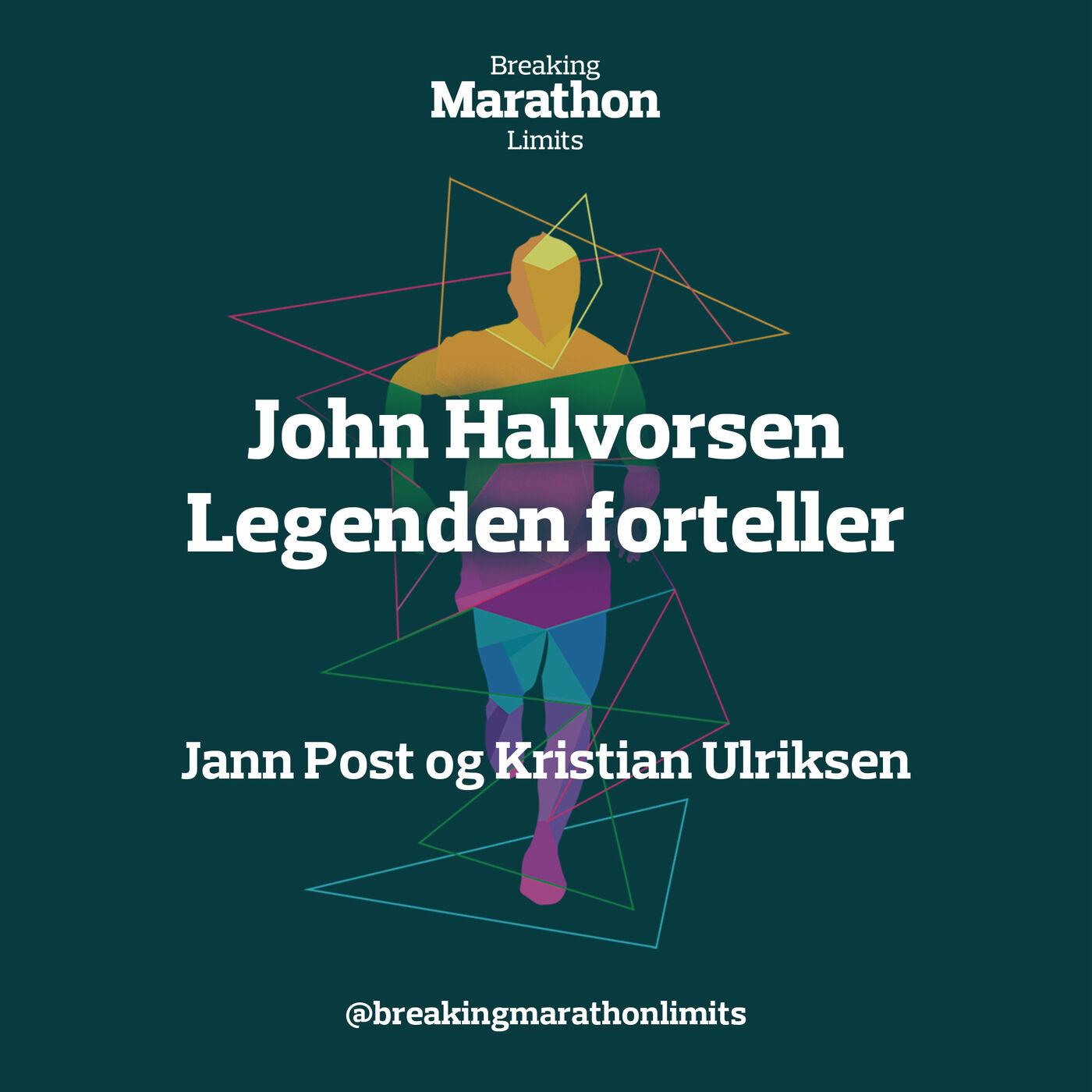 John Halvorsen - Legenden forteller