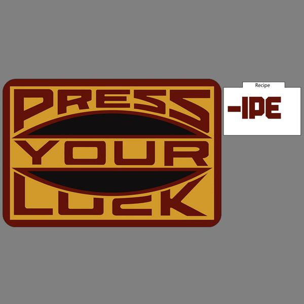 Press-ipe Your Luck Podcast Artwork Image