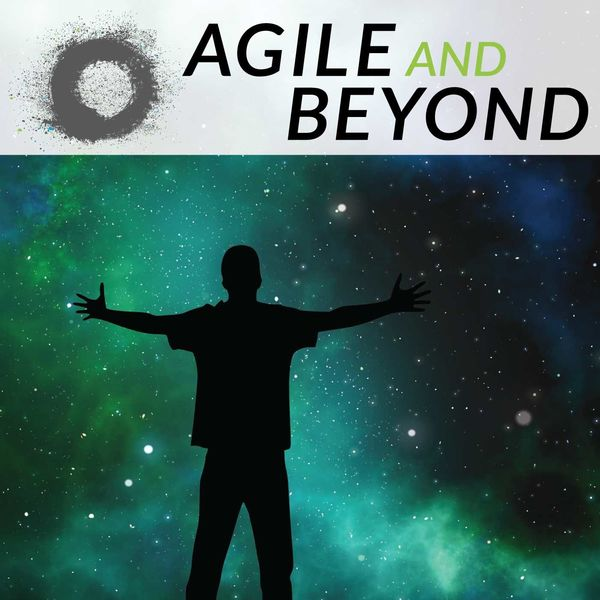 Agile and Beyond Podcast Artwork Image