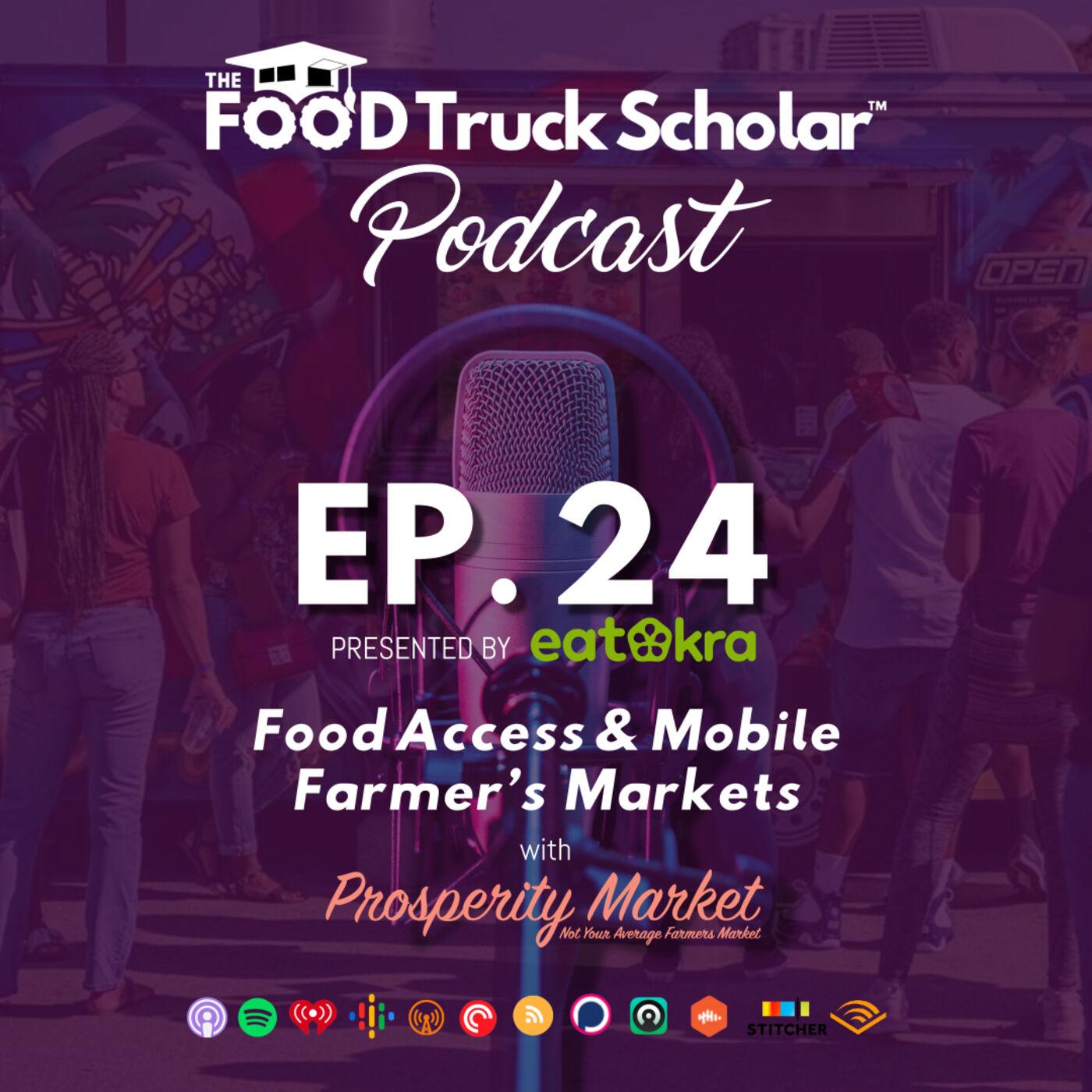 Food Access & Mobile Farmer's Markets w/ Prosperity Market