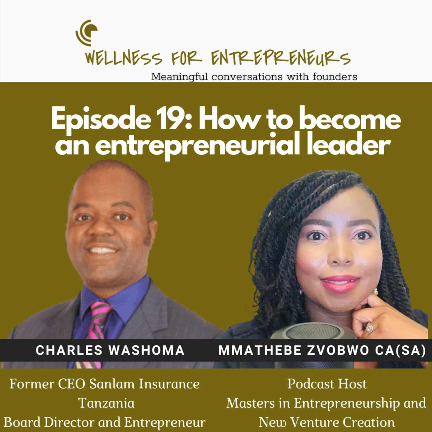 Episode 19: How to become an entrepreneurial leader, with Charles Washoma