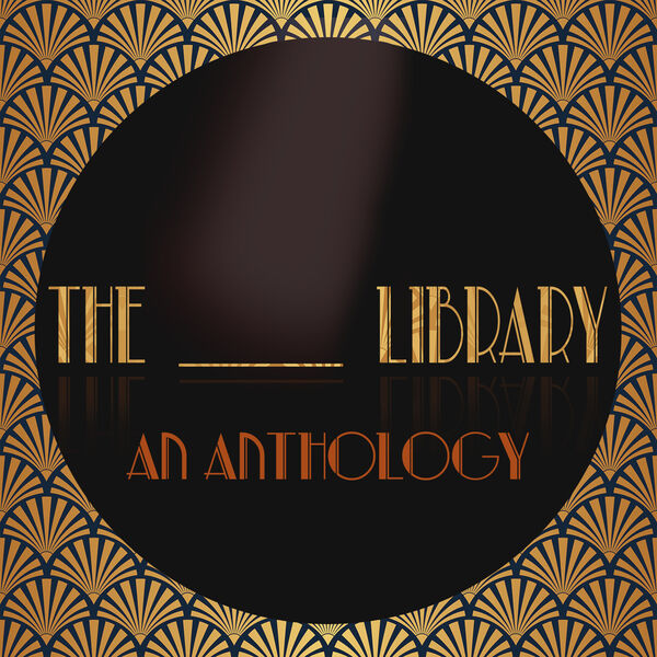 The_Library: An Anthology Series Podcast Artwork Image