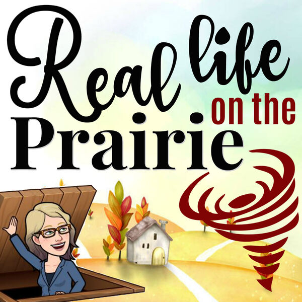 Real Life on the Prairie Podcast Artwork Image