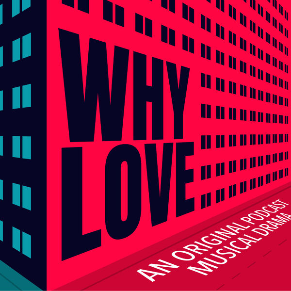 WHY LOVE Podcast Artwork Image