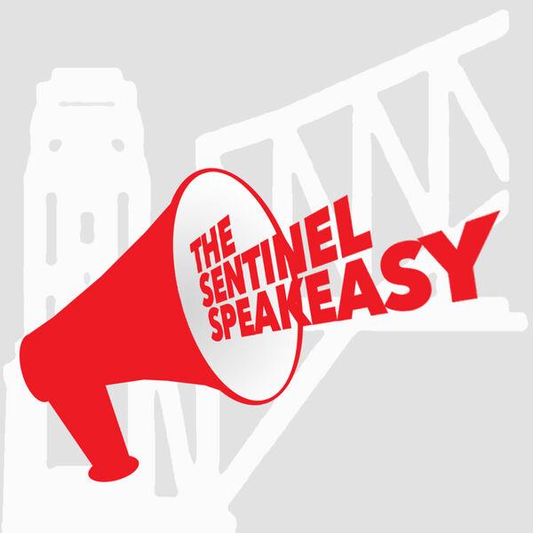 The Sentinel Speakeasy Podcast Artwork Image