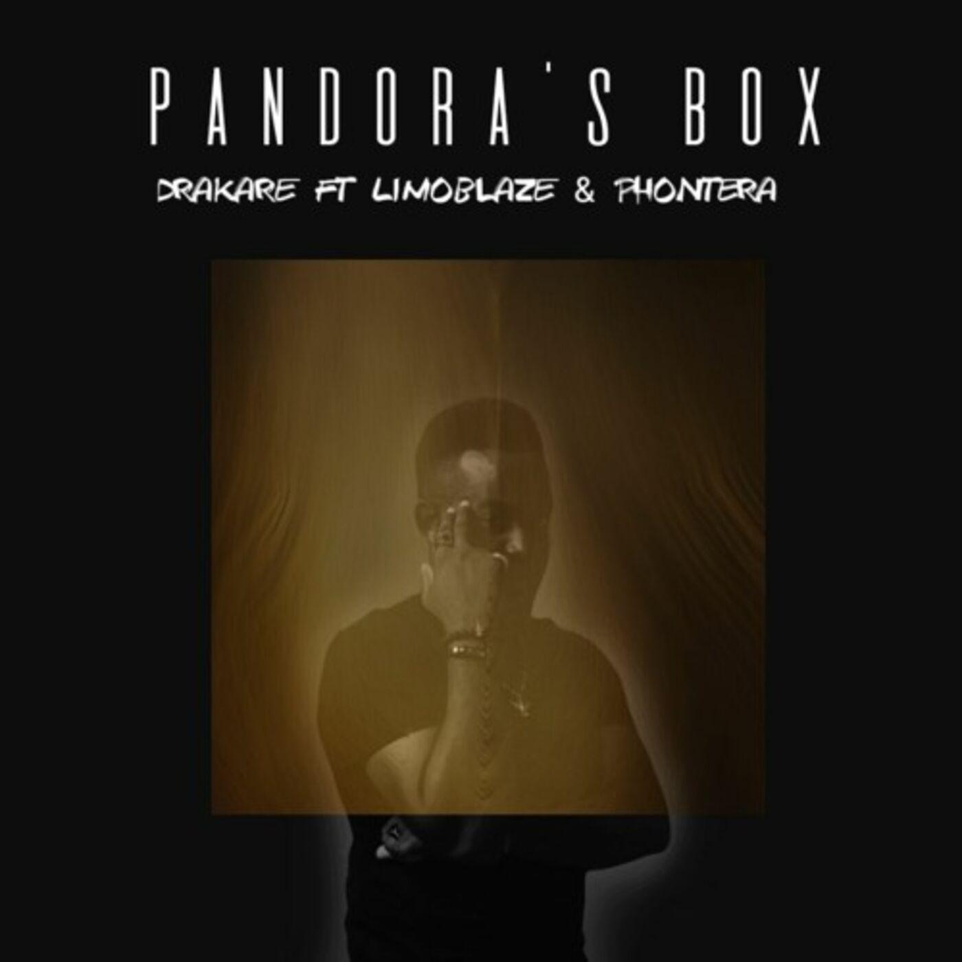 Pandora's Box - Drakare (ft). Limoblaze & Phontera