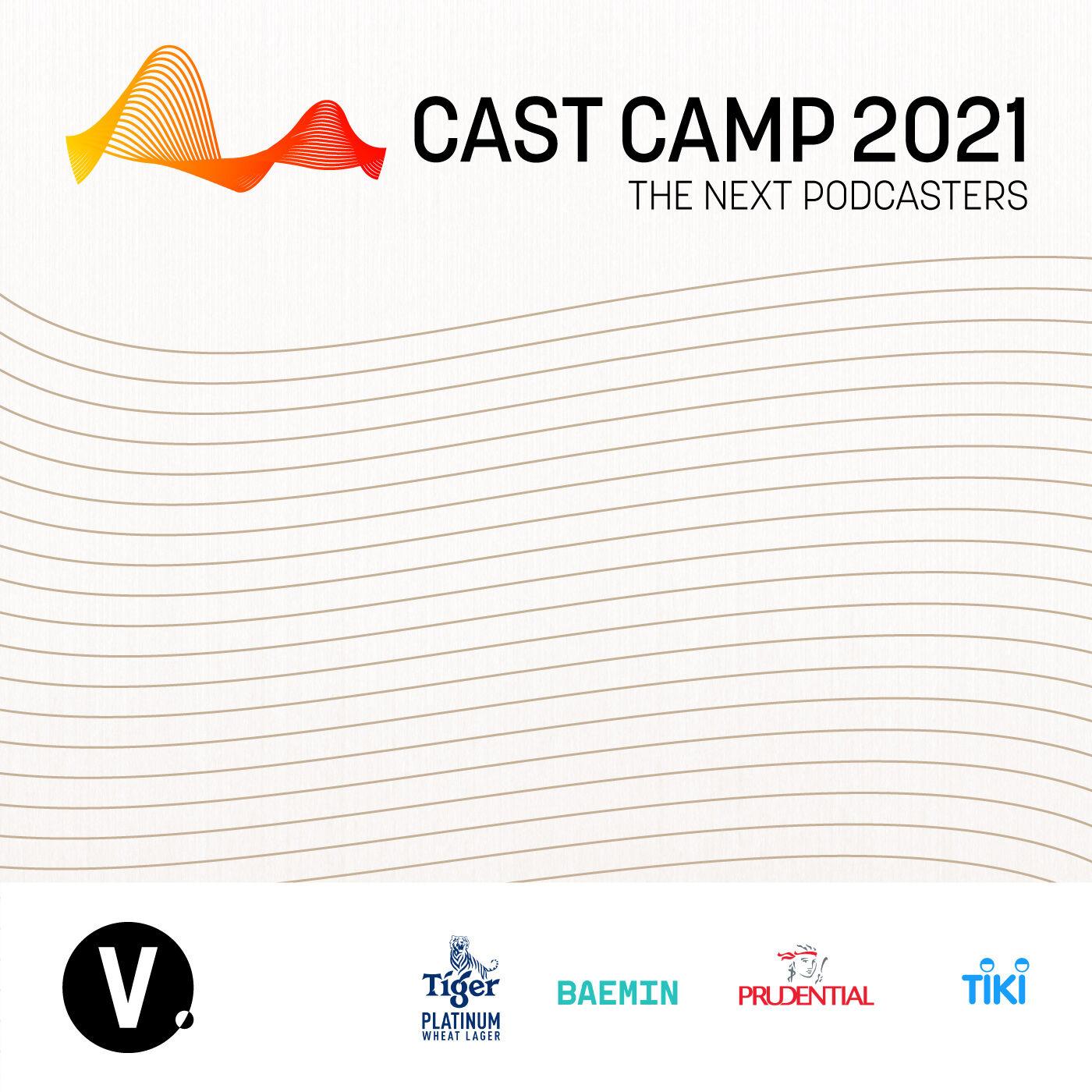 CAST CAMP 2021