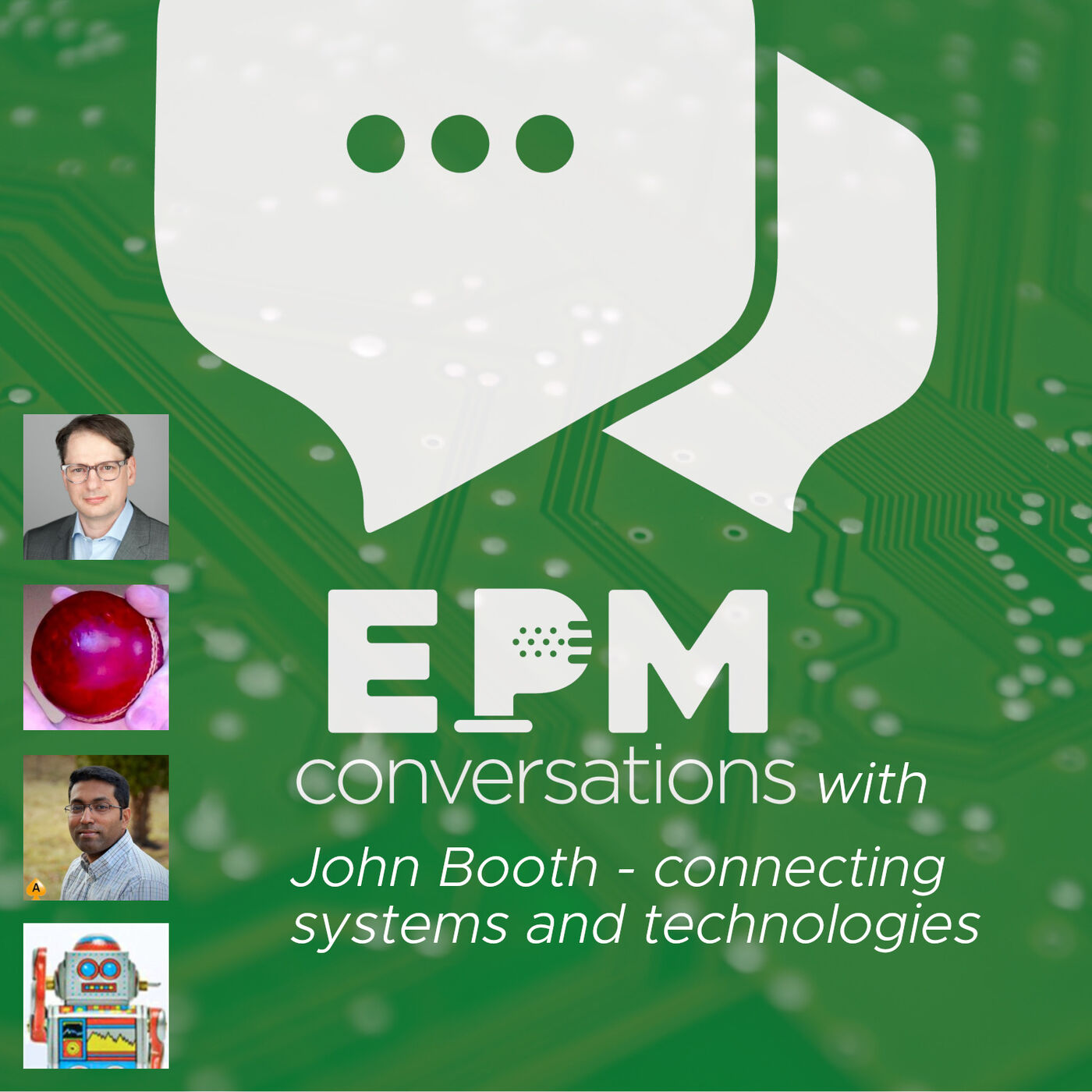 EPM Conversations — Episode No. 4, a conversation with John Booth