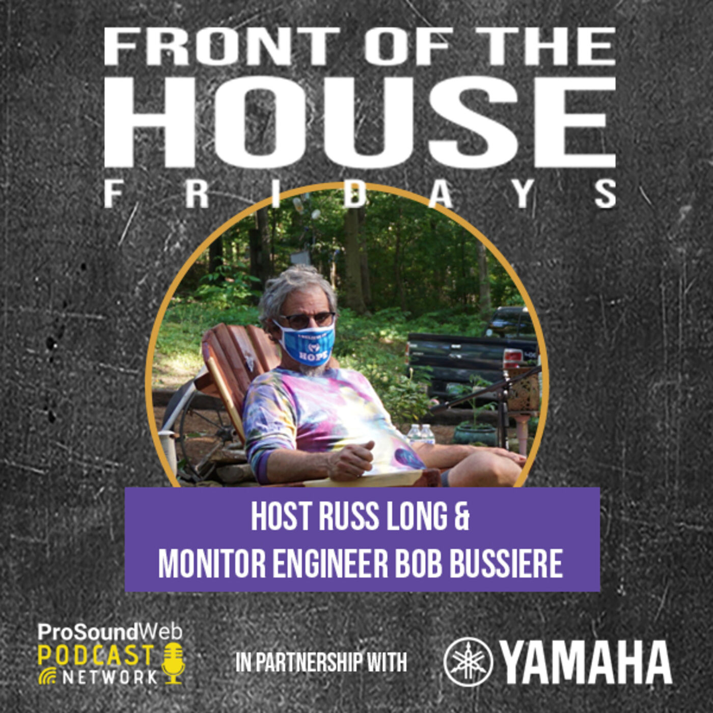 Episode 3: Monitor Engineer Bob Bussiere