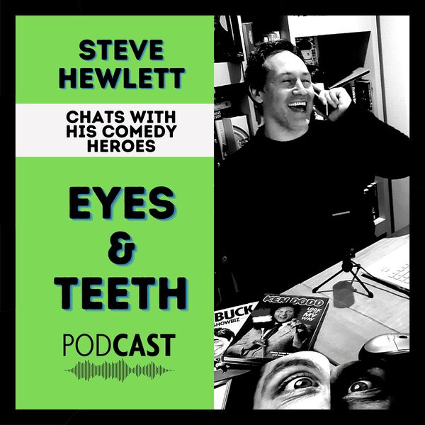 Eyes And Teeth Podcast Artwork Image