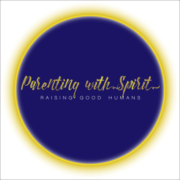Parenting with Spirit Podcast Artwork Image