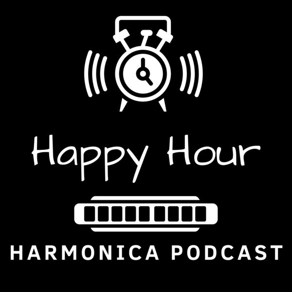 Happy Hour Harmonica Podcast Podcast Artwork Image