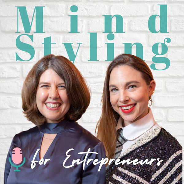 MindStyling for Entrepreneurs Podcast Artwork Image