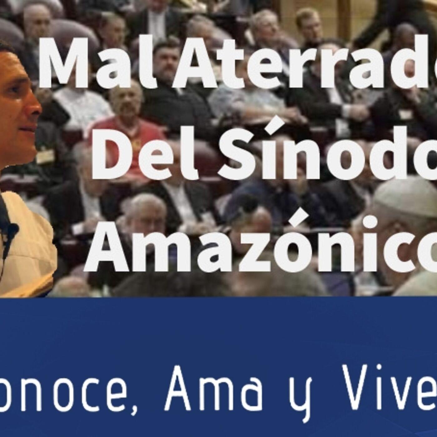Episodio 105: Padre Michael Rodríguez: 🛐 Mal Aterrador del Sínodo Amazónico