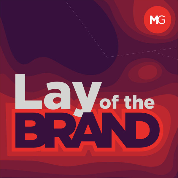 Lay of the Brand Podcast Artwork Image