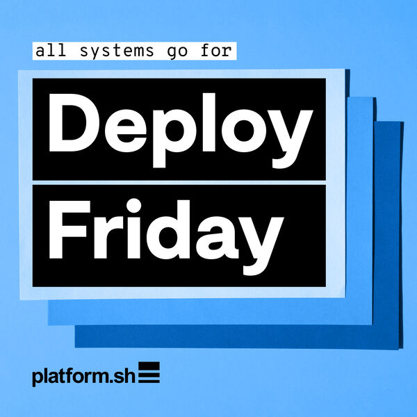 Deploy Friday: hot topics for cloud technologists and developers Podcast Artwork Image