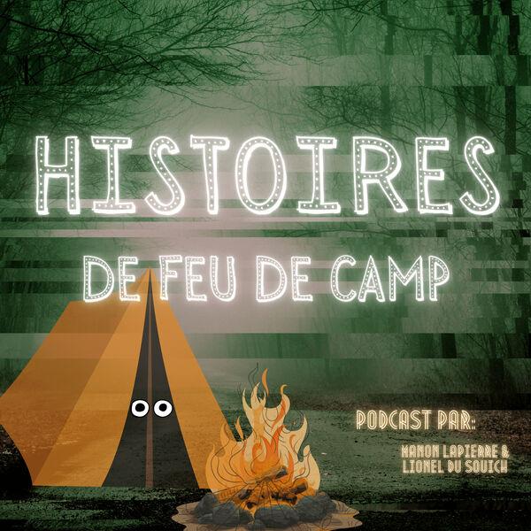 Histoires de Feu de Camp  Podcast Artwork Image