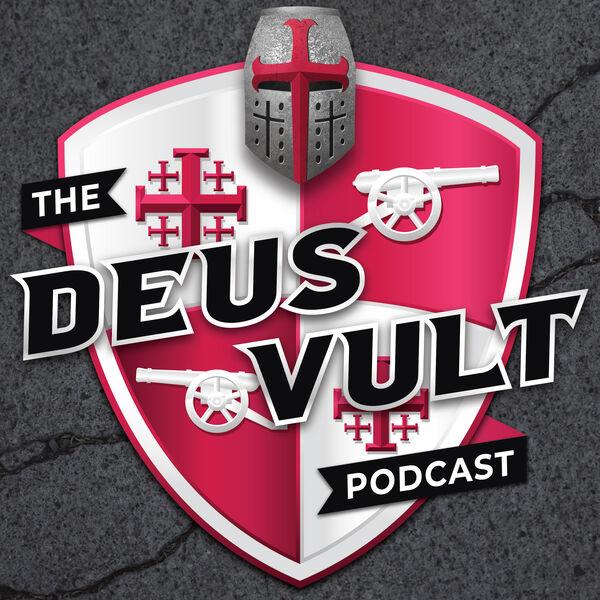 The Deus Vult Podcast Podcast Artwork Image