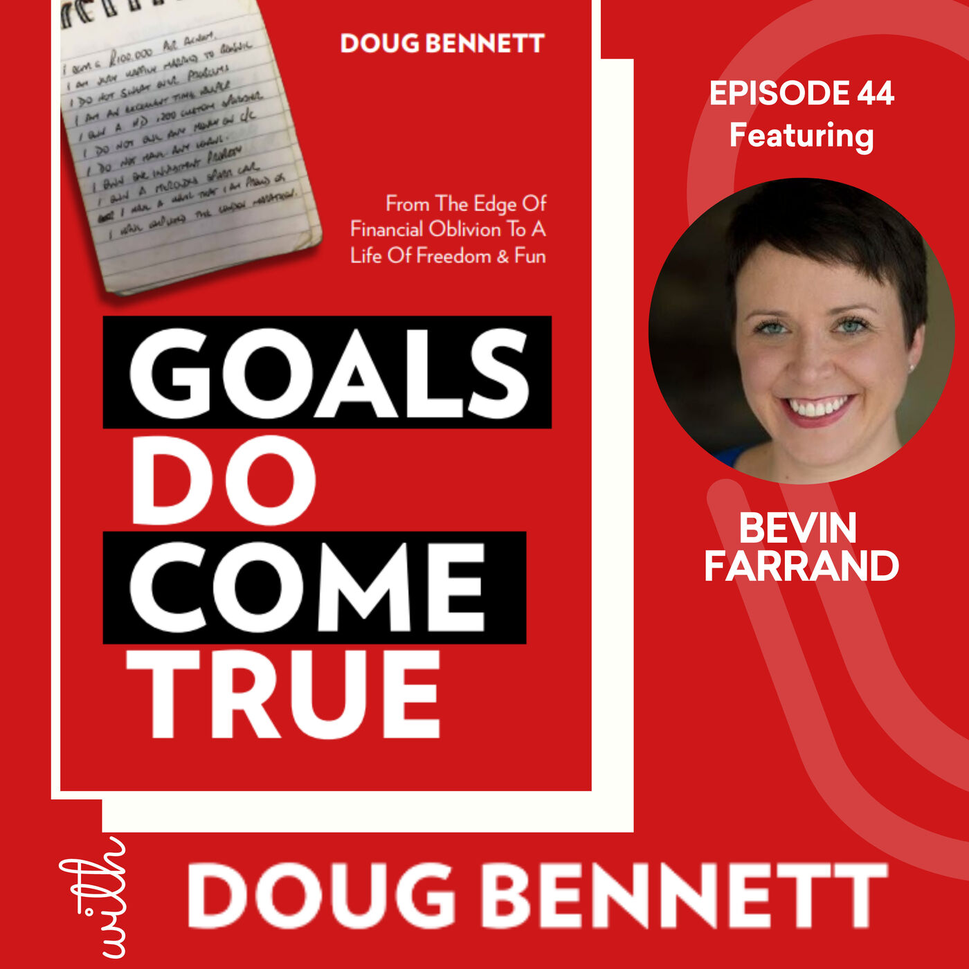 EP 44: Why You Should Take the DAMN Trip now with Bevin Farrand