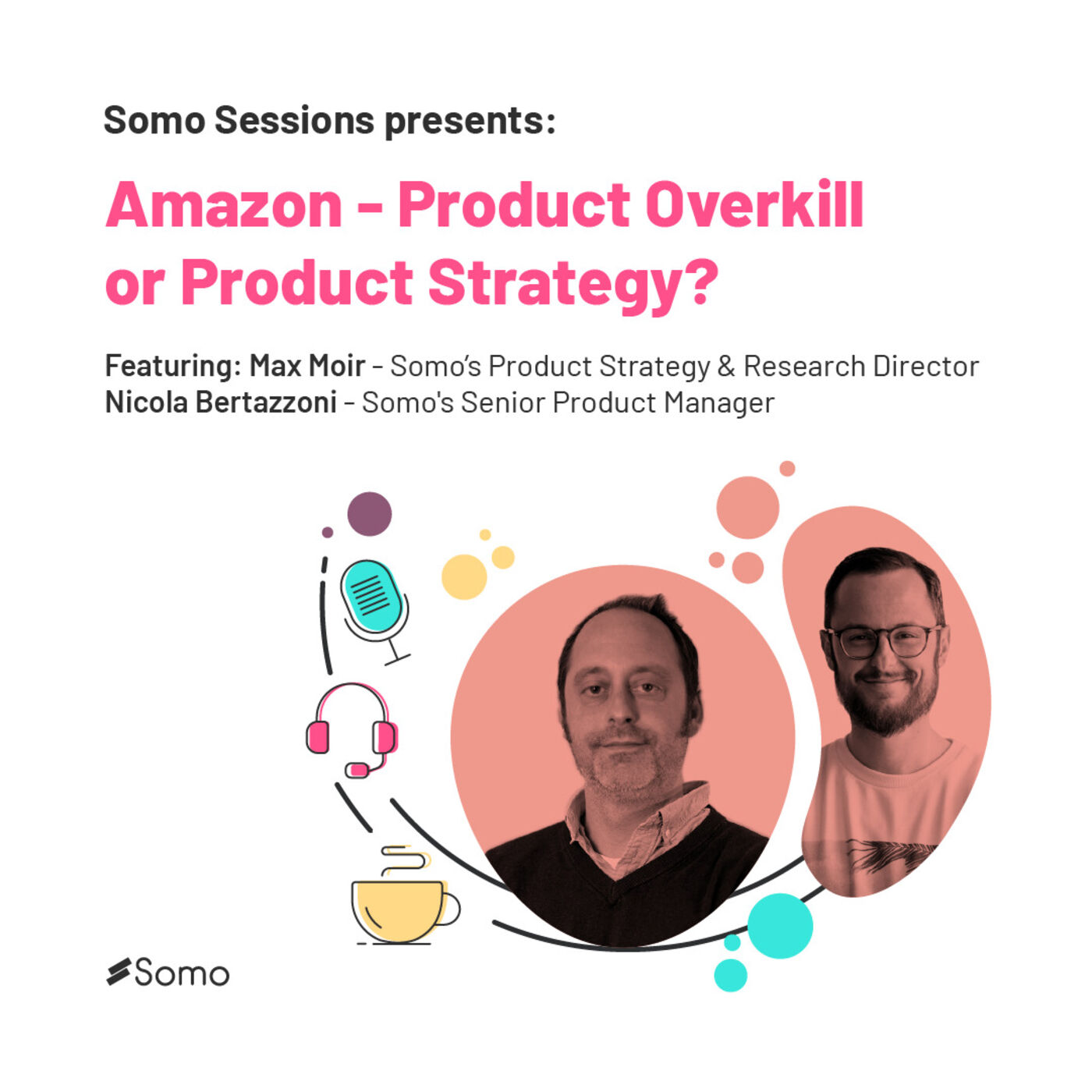 2. Amazon - Product Overkill or Product Strategy?
