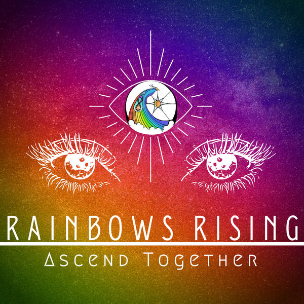 Rainbows Rising Podcast Artwork Image