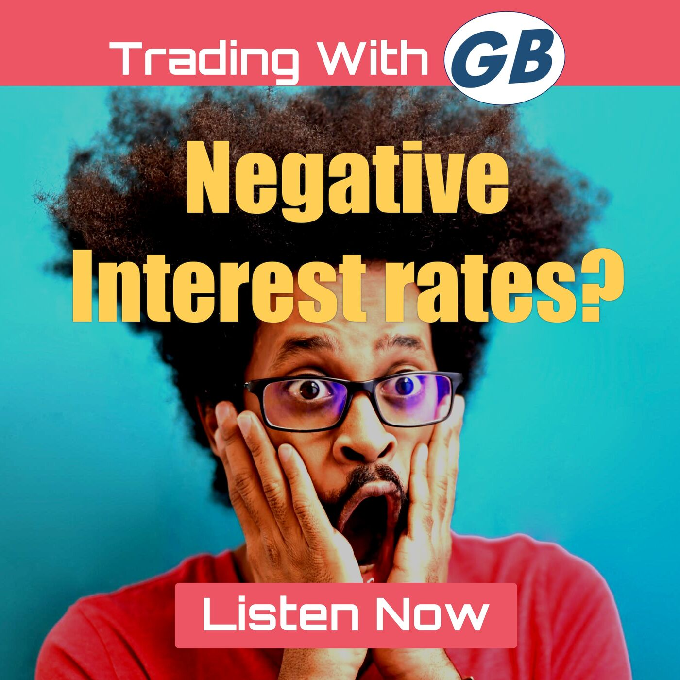All About Negative Interest Rates