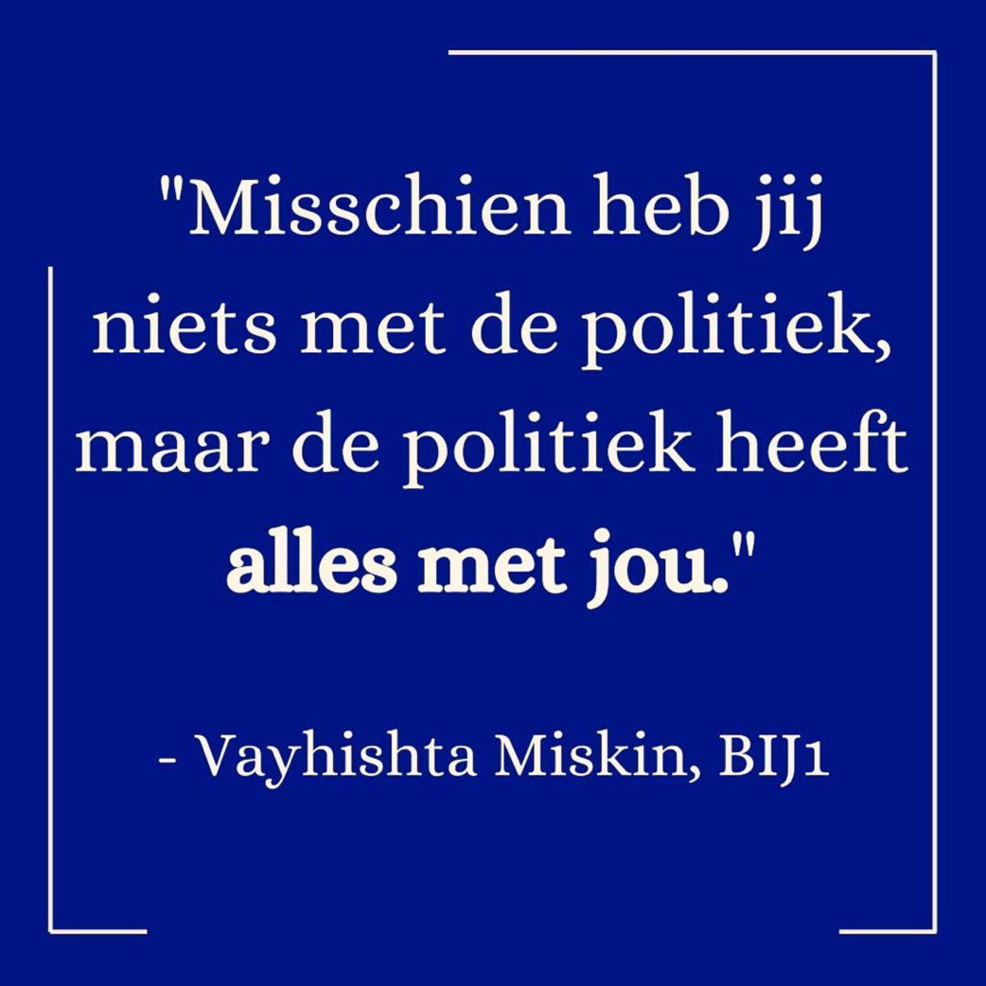 Go Vote #1: Vayhishta Miskin (Bij1)