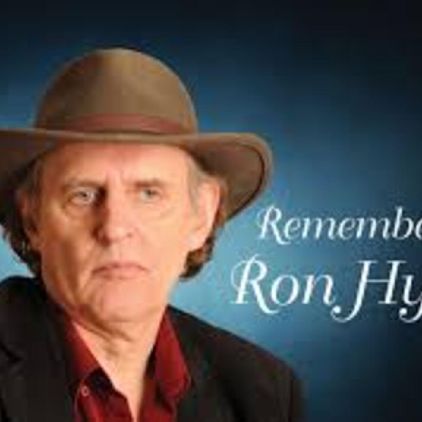 Episode No.111 Remembering Ron Hynes (December 7, 1950-November 19, 2015) Part 1