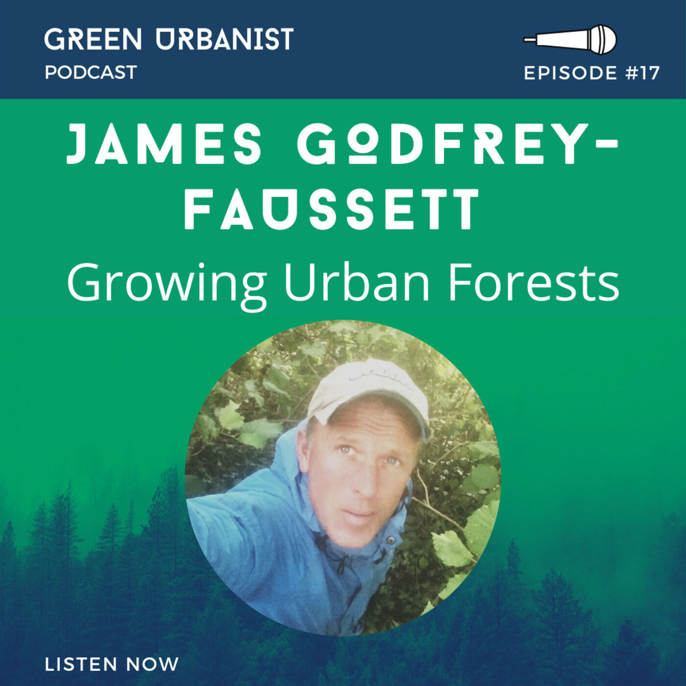#17: James Godfrey-Faussett - Growing Urban Forests with the Miyawaki Method