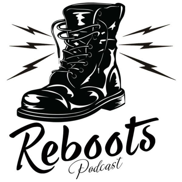 Reboots Podcast Artwork Image
