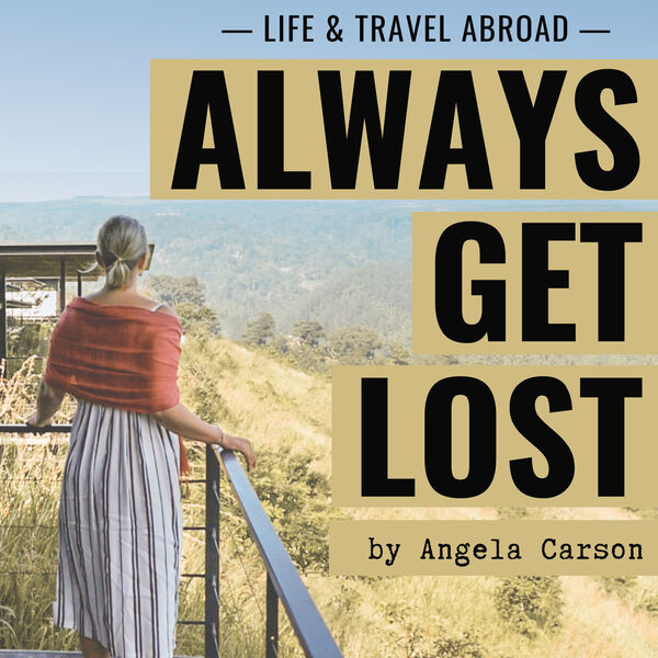 ALWAYS GET LOST by Angela Carson Podcast Artwork Image