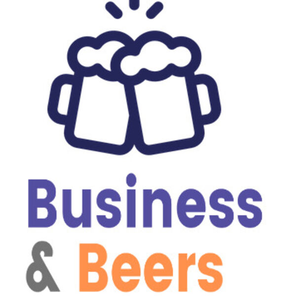 Business and Beers Podcast Artwork Image